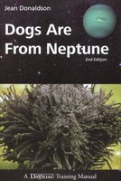 DOGS ARE FROM NEPTUNE, 2ND EDITION - Jean Donaldson