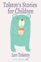 Tolstoy's Stories for Children - Leo Tolstoy