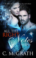 All The Right Notes - C. McGrath