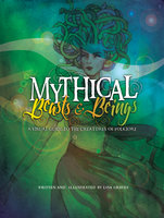 Mythical Beasts and Beings - Lisa Graves