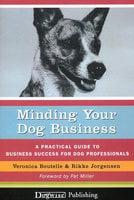 MINDING YOUR DOG BUSINESS - Veronica Boutelle, Rikke Jorgensen