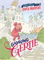 Giggling Gertie - Fiona Harris