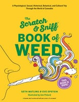 Scratch & Sniff Book of Weed - Seth Matlins,Eve Epstein