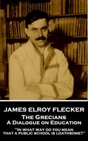 The Grecians - James Elroy Flecker