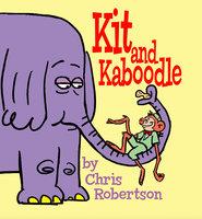 Kit and Kaboodle - Chris Robertson