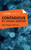 A Joosr Guide to... Contagious by Jonah Berger - Joosr