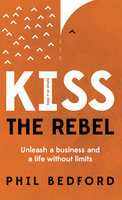 KISS The Rebel - Phil Bedford