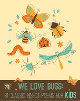 We Love Bugs - Xist Publishing