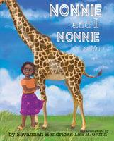Nonnie and I / Nonnie y yo - Savannah Hendricks