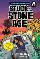 Stuck in the Stone Age - Geoff Rodkey,The Pirates,Hatem Aly,Vince Boberski
