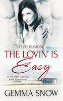 The Lovin' Is Easy - Gemma Snow
