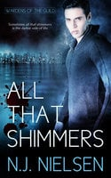 All That Shimmers - N.J. Nielsen