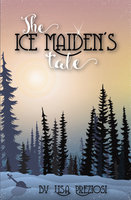 The Ice Maiden's Tale - Lisa Preziosi