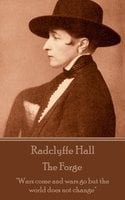 The Forge - Radclyffe Hall