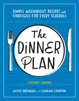 The Dinner Plan - Kathy Brennan,Caroline Campion