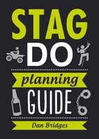 Stag Do Planning Guide - Dan Bridges
