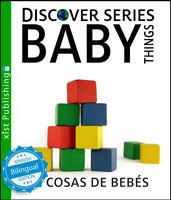 Baby Things / Cosas de Bebés - Xist Publishing