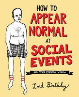 How to Appear Normal at Social Events - Lord Birthday