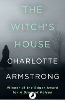 The Witch's House - Charlotte Armstrong