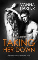 Taking Her Down - Vonna Harper