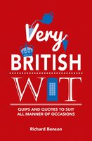 Very British Wit - Richard Benson