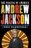 Andrew Jackson - Teri Kanefield