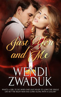 Just You and Me - Wendi Zwaduk