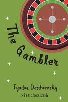 The Gambler - Fyodor Dostoevsky