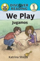 We Play / Jugamos - Katrina Streza