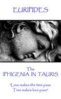 The Iphigenia in Taurus - Euripides