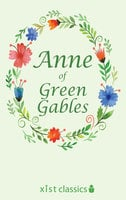 Anne of Green Gables - Lucy Maud Montgomery