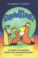 Show Time! - Elizabeth P Tierney