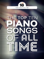 The Top Ten Piano Songs Of All Time - Wise Publications