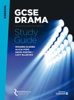 Edexcel GCSE Drama Study Guide - Rhinegold Education