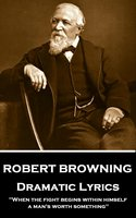 Dramatic Lyrics - Robert Browning