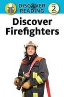 Discover Firefighters - Nancy Streza