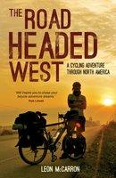The Road Headed West - Leon McCarron