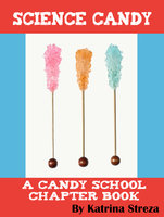 Science Candy - Katrina Streza