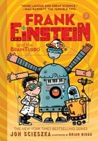 Frank Einstein and the BrainTurbo (Frank Einstein series #3) - Jon Scieszka