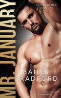 Mr. January - Bailey Bradford