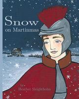 Snow on Martinmas - Heather Sleightholm