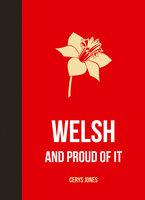 Welsh and Proud of it - Cerys Jones