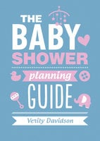 The Baby Shower Planning Guide - Verity Davidson