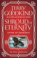 Shroud of Eternity - Terry Goodkind