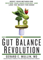 The Gut Balance Revolution - Gerard Mullin