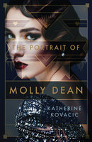 The Portrait of Molly Dean - Katherine Kovacic