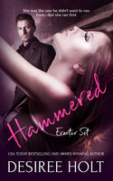 Hammered - Desiree Holt