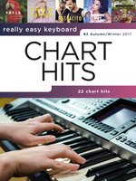 Really Easy Keyboard: Chart Hits #2 (Autumn/Winter 2017) - Wise Publications