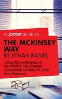 A Joosr Guide to... The McKinsey Way by Ethan Rasiel - Joosr