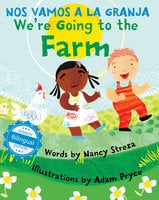 We're Going to the Farm / Nos vamos a la granja - Nancy Streza